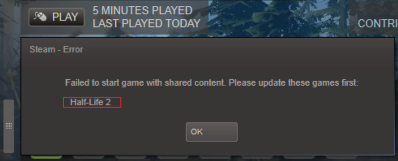 Failed to Start Game with Shared Content Please Update These Games First Steam Error
